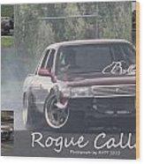 Rogue Callan Wood Print