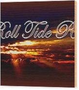 Roll Tide Roll W Red Border - Alabama Wood Print