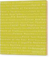 Rome In Words Yellow Wood Print