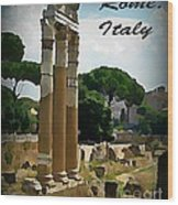 Rome Italy Poster Wood Print