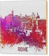 Rome Skyline Wood Print