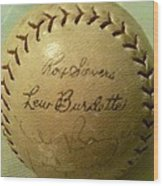 Ron Sievers And Lew Burdette Autograph Baseball Wood Print