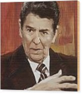Ronald Reagan Portrait 2 Wood Print by Corporate Art Task Force