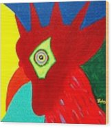Rooster Dude Wood Print