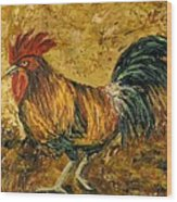 Rooster With Attitude Wood Print