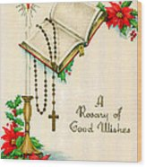 Rosary Good Wishes Wood Print