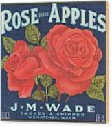 Rose Brad Apples Crate Label Wood Print