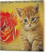 Roses And Kittens Textured Wood Print