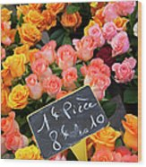 Roses At Flower Market Wood Print