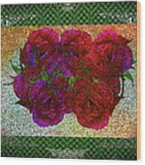 Roses- Featured In Beautiful Roses And Comfortable Art Groups Wood Print