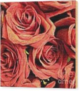 Roses For Your Wall  Wood Print