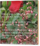Roses In Heaven Wood Print
