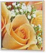 Roses Orange Blossoms Wood Print