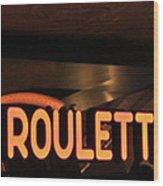 Roulette Wood Print