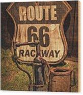 Route 66 Raceway Wood Print