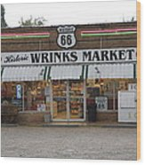 Route 66 - Wrink's Market Wood Print