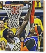 Roy Hibbert Vs Carmelo Anthony Wood Print by Florian Rodarte