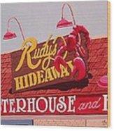 Rudy's Hideaway Wood Print