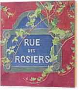 Rue Des Rosiers In Paris Wood Print