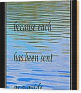 Rumi Quote 2 - Grateful - Guide Wood Print by Barbara Griffin
