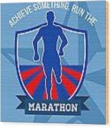 Run Marathon Achieve Something Poster Wood Print