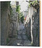 Rustic Alley  -  Provence Wood Print