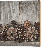 Rustic Wood With Pine Cones Wood Print by Elena Elisseeva