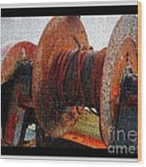 Rusty Winch  Wood Print