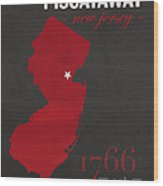 Rutgers University Scarlet Knights Piscataway Nj College Town State Map Poster Series No 092 Wood Print