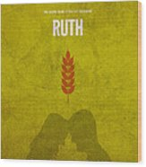 Ruth Books Of The Bible Series Old Testament Minimal Poster Art Number 8 Wood Print