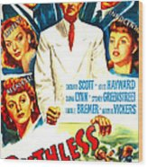 Ruthless, Us Poster, Zachary Scott Wood Print