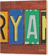 Ryan License Plate Name Sign Fun Kid Room Decor. Wood Print