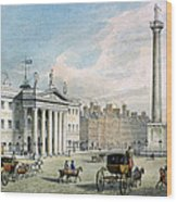 Sackville Street, Dublin, Showing The Post Office And Nelsons Column Wood Print
