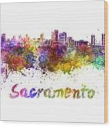 Sacramento Skyline In Watercolor Wood Print