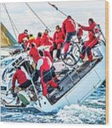 Sailing Crew On Sailboat During Regatta Wood Print