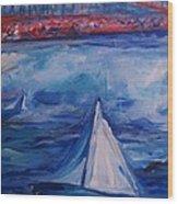 Sailing Under The Golden Gate Wood Print