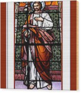 Saint Joseph  Stained Glass Window Wood Print by Rose Santuci-Sofranko