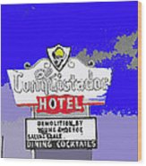 Salvage Sale Sign El Conquistador Hotel Tucson Arizona 1968-2011 Wood Print