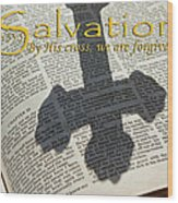 Salvation By His Cross Isaiah Wood Print by Robyn Stacey