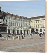 San Carlo Square In Turin Wood Print