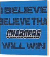 San Diego Chargers I Believe Wood Print