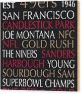San Francisco 49ers Wood Print by Jaime Friedman