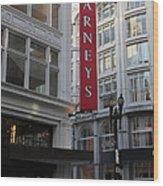 San Francisco Barneys Department Store - 5d20544 Wood Print