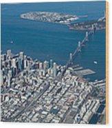 San Francisco Bay Bridge Aerial Photograph Wood Print