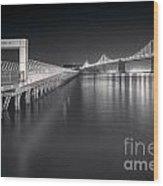 San Francisco Bay Bridge And Pier 14 Wood Print