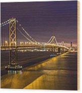 San Francisco Bay Bridge Wood Print by Pierre Leclerc Photography
