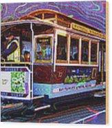 San Francisco Cable Car No. 17 Wood Print