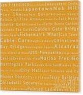 San Francisco In Words Orange Wood Print