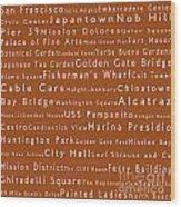 San Francisco In Words Toffee Wood Print