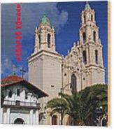 San Francisco Missio Dolores Wood Print